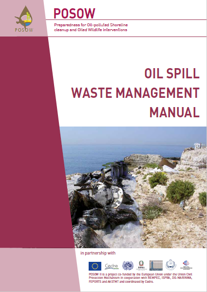 Oil Spill Waste Management Manual (POSOW,2016)
