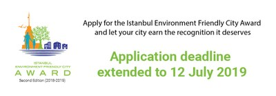 Deadline Extended for the call for applocations for the the 2nd Edition of the Istanbul Environment Friendly City Award