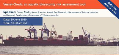 Webinaire GloFouling - Vessel-Check: un outil d'évaluation des risques de biosécurité aquatique (seulement en anglais)