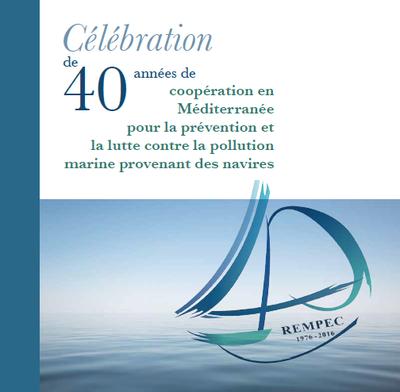 Célébration du 40ème anniversaire du REMPEC (1976-2016)